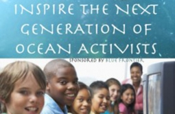 Inspire the Next Generation of Ocean Activists